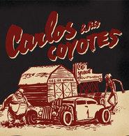 CARLOS / HIS COYOTES
